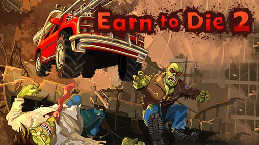 1_earn_to_die_2