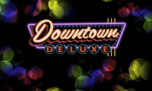 1_downtown_deluxe_slots
